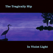 A Beautiful Thing — The Tragically Hip